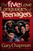 The five love languages of teenagers, Gary, 1938-, Chapman