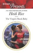 The Virgin's Shock Baby, Heidi Rice