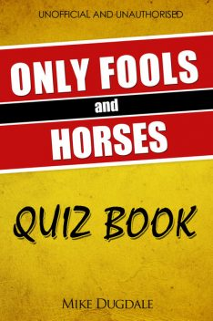 The Only Fools and Horses Quiz Book, Mike Dugdale