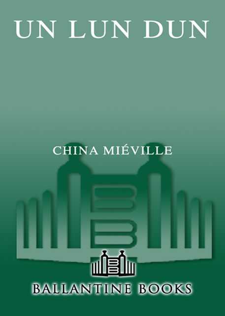 Un Lun Dun, China Mieville