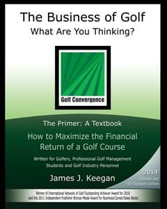 Business of Golf-What Are You Thinking, James Keegan