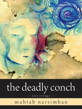 The Deadly Conch, Mahtab Narsimhan