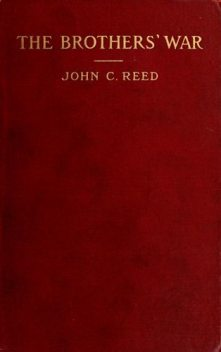 The Brothers' War, John Reed