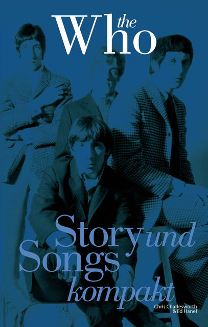 The Who Story und Songs Kompakt, Hanel CharlesworthChris