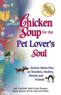 Chicken Soup for the Pet Lover's Soul, Jack Canfield, Mark Hansen