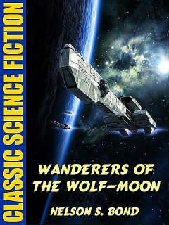 Wanderers of the Wolf-Moon, Nelson S. Bond