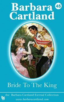 Bride to the King, Barbara Cartland