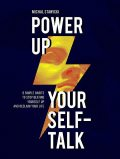 Power up Your Self-Talk, Michal Stawicki