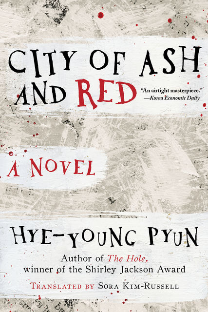 City of Ash and Red, Pyun Hye-young