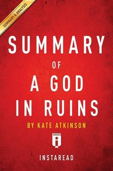 A God in Ruins by Kate Atkinson | Summary & Analysis, Instaread