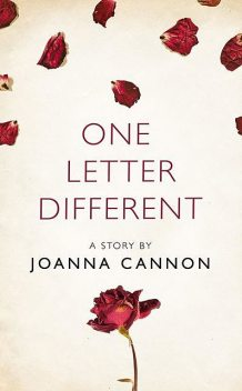 One Letter Different, Joanna Cannon