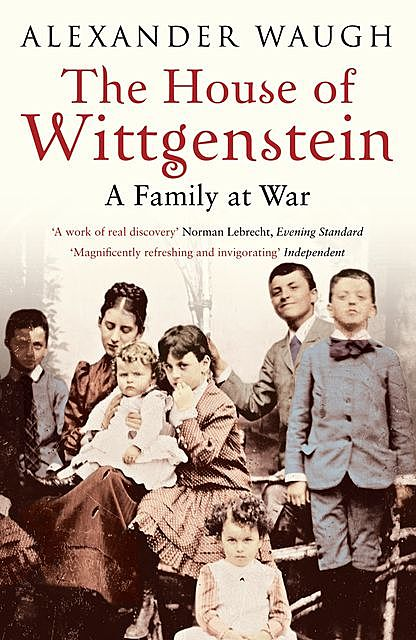 The House of Wittgenstein, Alexander Waugh