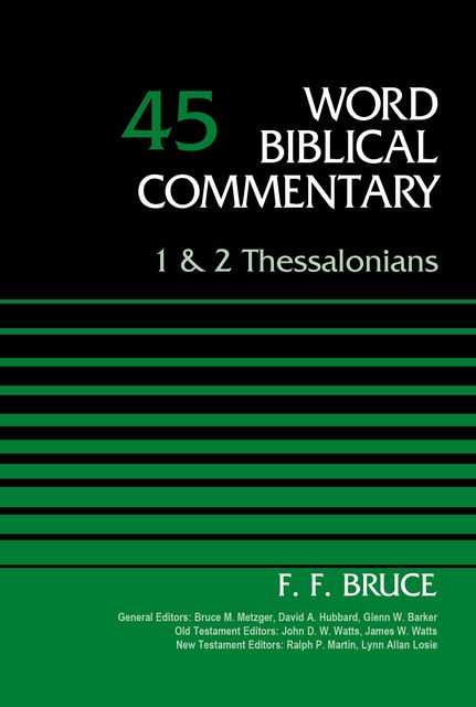 1 and 2 Thessalonians, Volume 45, F.F.Bruce