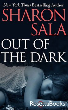 Out of the Dark, Sharon Sala