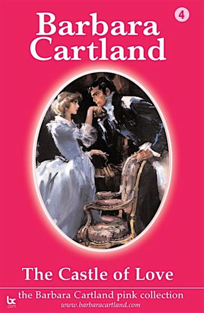 Castle of Love, Barbara Cartland