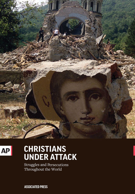 Christians Under Attack, The Associated Press