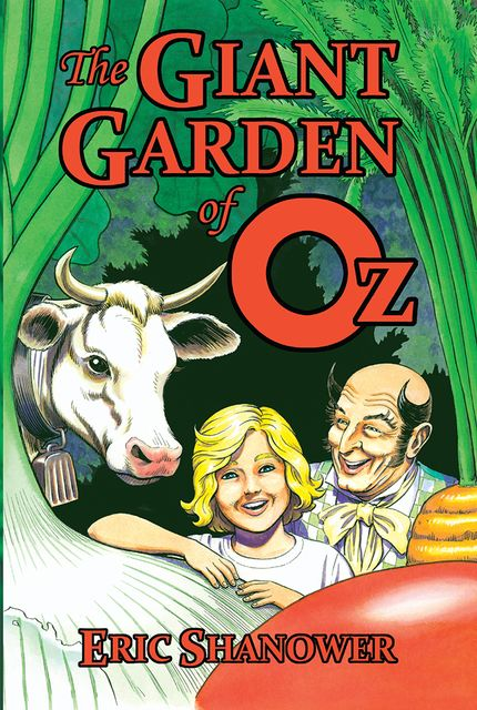 The Giant Garden of Oz, Eric Shanower