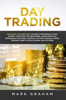 Day Trading, Mark Graham