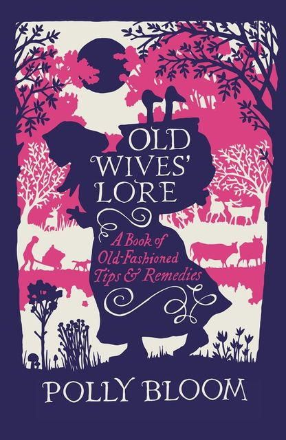 Old Wives' Lore, Polly Bloom