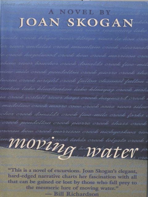 Moving Water, Joan Skogan