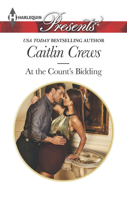 At the Count's Bidding, Caitlin Crews