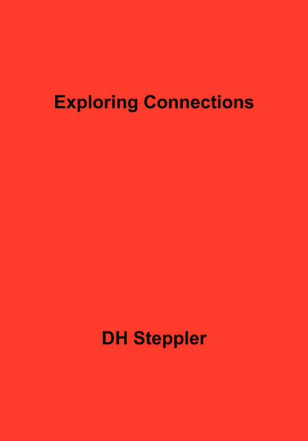 Exploring Connections, DH Steppler