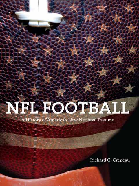 NFL Football, Richard C.Crepeau
