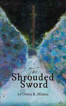 The Shrouded Sword, Owen Randolph Minter