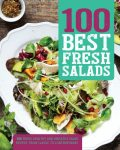 100 Best Fresh Salads, Love Food Editors
