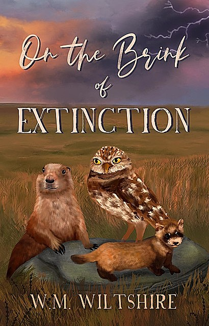 On The Brink of Extinction, W.M. Wiltshire