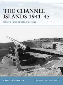 The Channel Islands 1941–45, Charles Stephenson