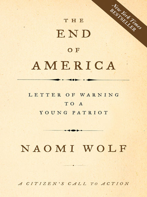 The End of America, Naomi Wolf