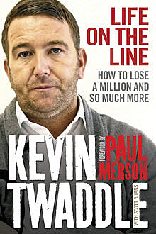 Life on the Line, Kevin Twaddle, Scott Burns