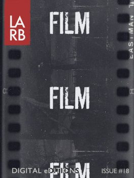 LARB Digital Edition: Film and the Art of Adaptation,