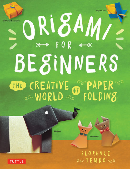 Origami for Beginners, Florence Temko