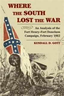 Where the South Lost the War, Kendall D. Gott