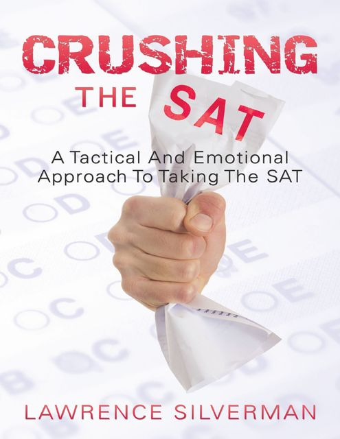Crushing the SAT, Lawrence Silverman