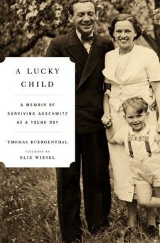 A Lucky Child, Elie Wiesel