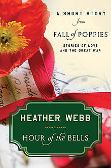 Hour of the Bells, Heather Webb