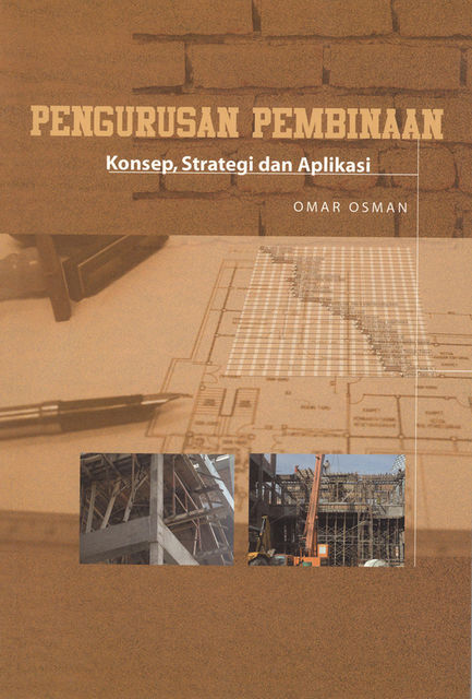 Construction Management: Concept, Strategy and Application, Omar Osman