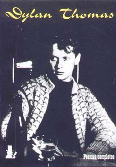 Poemas Completos, Dylan Thomas