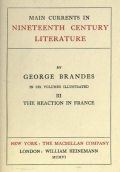 Main Currents in Nineteenth Century Literature – 3. The Reaction in France, Georg Brandes