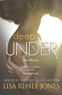 Deep Under, Lisa Renee Jones