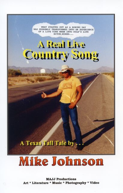 A Real Live Country Song, Mike Johnson