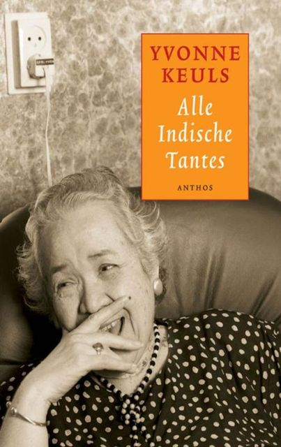 Alle Indische tantes, Yvonne Keuls