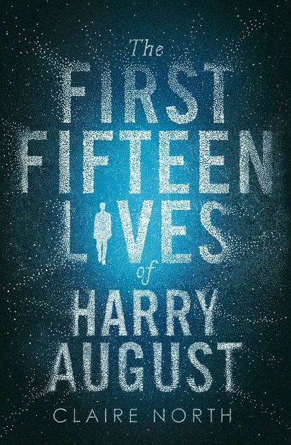 The First Fifteen Lives of Harry August, North Claire