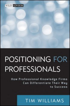 Positioning for Professionals, Tim Williams