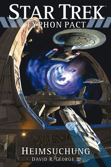 Star Trek – Typhon Pact 5: Heimsuchung, David R. George III
