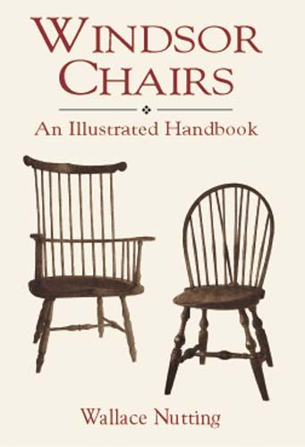 Windsor Chairs, Wallace Nutting