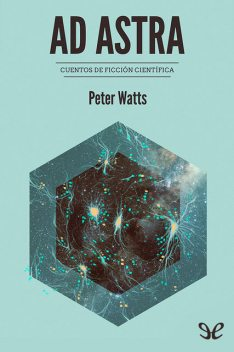 Ad Astra, Peter Watts